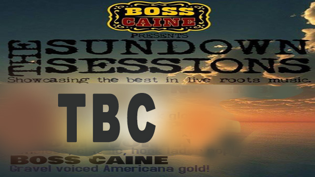 Boss Caine presents The Sundown Sessions